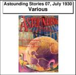 Astounding Stories 07, July 1930 Thumbnail Image