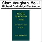 Clara Vaughan, Vol. I Thumbnail Image