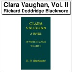 Clara Vaughan, Vol. II Thumbnail Image