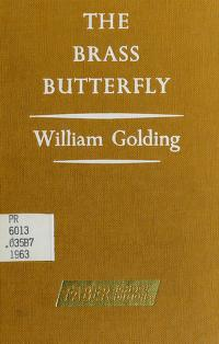 Cover of: The brass butterfly   William Golding
