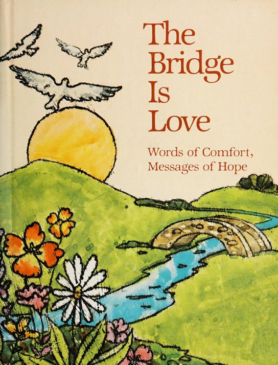The Bridge is love by selected by Dean Walley.