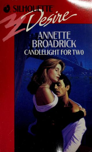Cover of: Candlelight For Two   Annette Broadrick