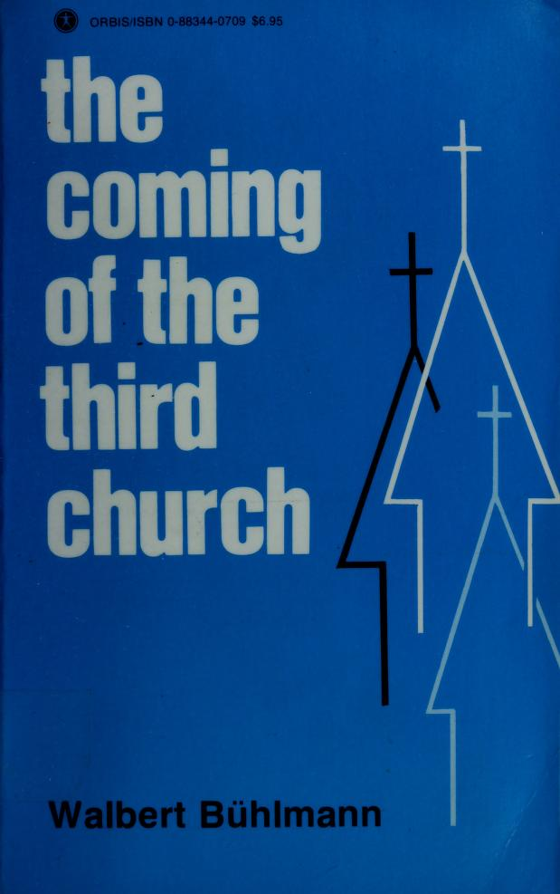 The coming of the third church by Walbert Bühlmann