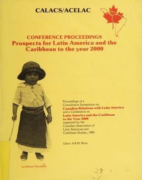 Cover of: Prospects for Latin America and the Caribbean to the year 2000 | Consultative Symposium on Canadian Relations with Latin America (1989 Carleton University)