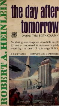 Cover of: The day after tomorrow by Robert A. Heinlein