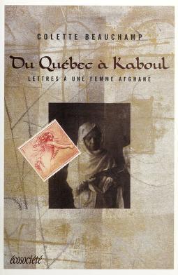 Cover of: Du Québec à Kaboul | Colette Beauchamp