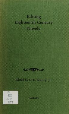 Cover of: Editing eighteenth century novels | Conference on Editorial Problems University of Toronto 1973.