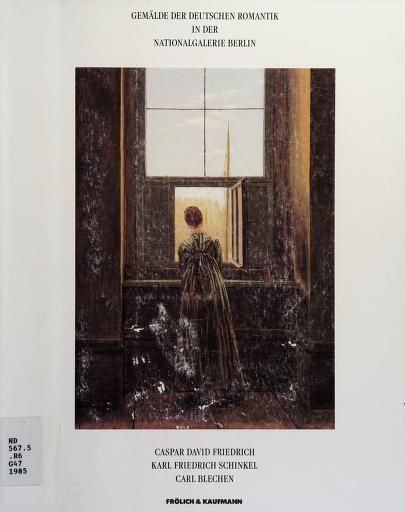 Gemälde der deutschen Romantik in der Nationalgalerie Berlin, Staatliche Museen, Preussischer Kulturbesitz by Nationalgalerie (Germany : West)