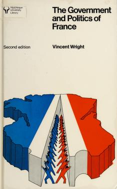 Cover of: The government and politics of France   Vincent Wright