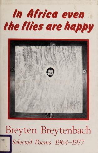 Cover of: In Africa even the flies are happy | Breytenbach, Breyten.