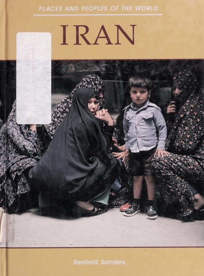 Iran (Places and Peoples of the World) by Renfield Sanders