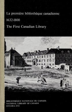 Cover of: La Première bibliothèque canadienne |