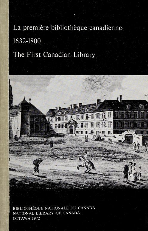 La Première bibliothèque canadienne by
