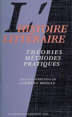 Cover of: L' Histoire littéraire   sous la direction de Clément Moisan.