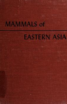 Cover of: Mammals of Eastern Asia | George Henry Hamilton Tate