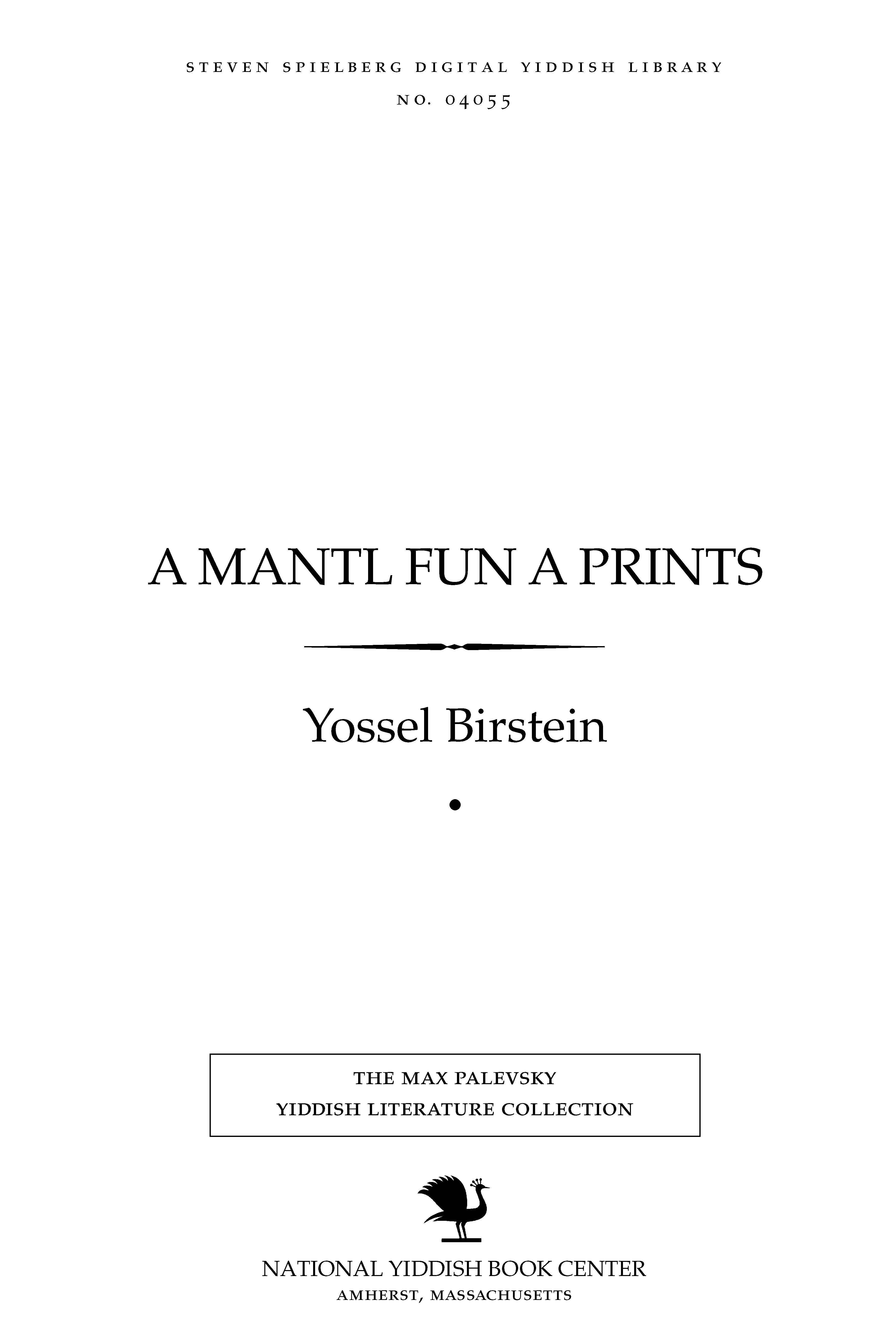 Cover of: A mantl fun a prints: dertseylungen