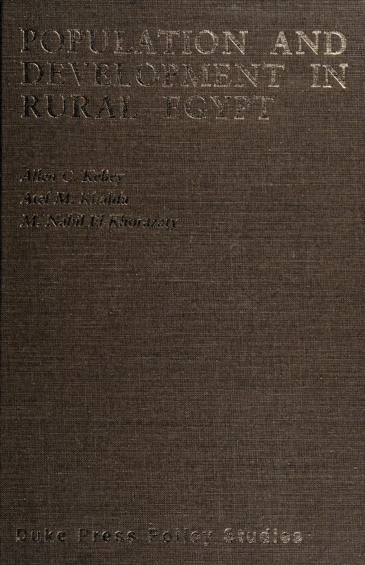 Population and development in rural Egypt by Allen C. Kelley