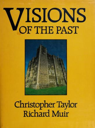Cover of: Visions of the past | Taylor, Christopher